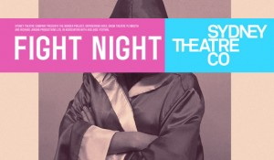 Sydney-Theatre-Company-Fight-Night